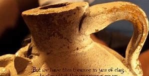 Sunday Sermon – Be Jars of Clay – 10th May 2020
