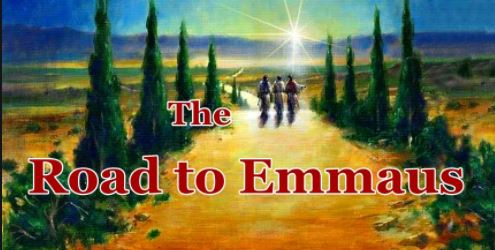 Sunday Sermon –  Emmaus Road Journey – 11th April 2021